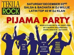 Tekilarock Salsa Pajama Party