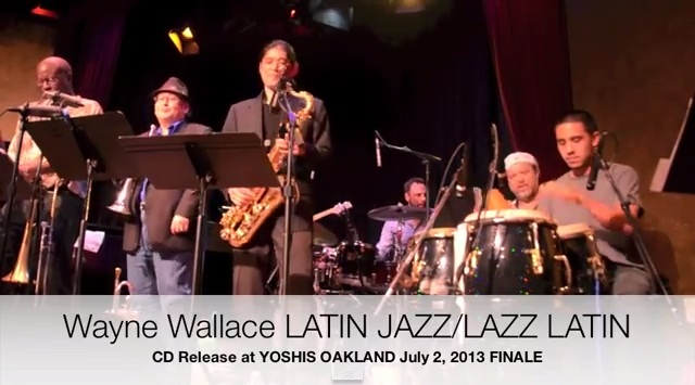 Wayne Wallace Latin Jazz Quintet Video 1