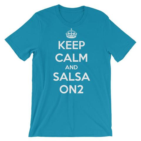 Keep Calm And Salsa On2 T-Shirt